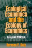 Ecological Economics and the Ecology of Economics 9781840641097