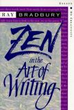 Zen in the Art of Writing 3rd Edition