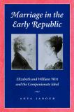 Marriage in the Early Republic 9780801871108