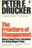 The Frontiers of Management 9780060971113