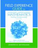 Field Experience Guide for Elementary and Middle School Mathematics 8th Edition