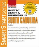 How to Start a Business in South Carolina 2nd Edition