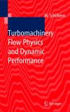Turbomachinery Flow Physics and Dynamic Performance 9783642061141