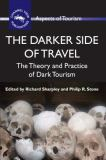 The Darker Side of Travel 9781845411152