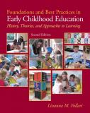 Foundations and Best Practices in Early Childhood Education 9780131381155