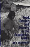 Food, Gender, and Poverty in the Ecuadorian Andes 9780812281156