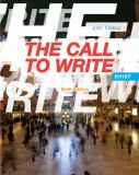 The Call to Write, Brief 6th Edition