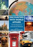Encounters with World Affairs 1st Edition