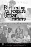 Partnering to Prepare Urban Teachers 9781433101175