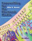 Copywriting for the Electronic Media 6th Edition