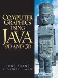 Computer Graphics Using Java 2D And 3D 9780130351180