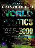 World Politics, 1945 - 2000 9780582381223