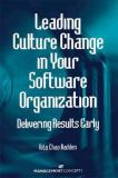 Leading Culture Change in Your Software Organization 9781567261233