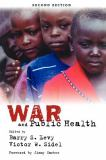 War and Public Health 2nd Edition