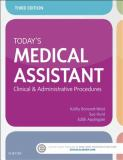 Today's Medical Assistant 3rd Edition