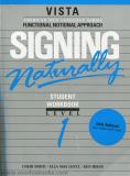 Signing Naturally Level 1