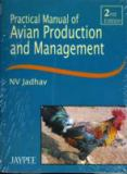 Practical Manual of Avian Production and Management 9788180611278