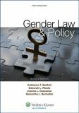 Gender Law and Policy 2nd Edition