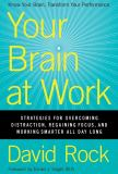 Your Brain at Work 1st Edition