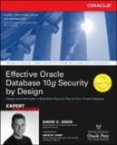 Effective Oracle Database 10g Security by Design 9780072231304
