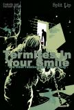 Termites in Your Smile and Other Relationships Gone Wrong 9780982621325
