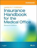 Workbook for Insurance Handbook for the Medical Office 11th Edition