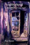 Neighborhood Legends and Other Poems 9780974681337