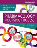 Study Guide for Pharmacology and the Nursing Process 8th Edition