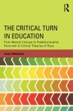 The Critical Turn in Education 1st Edition