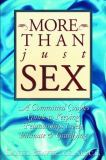 More Than Just Sex 9780944031353