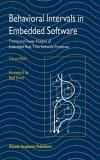 Behavioral Intervals in Embedded Software 9781402071355