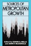 Sources of Metropolitan Growth 9780882851358