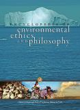 Encyclopedia of Environmental Ethics and Philosophy 9780028661377