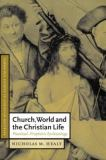 Church, World and the Christian Life 9780521781381