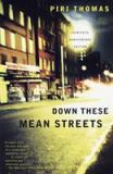 Down These Mean Streets 2nd Edition