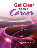 Get Clear on Your Career 9780757561429