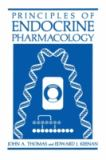 Principles of Endocrine Pharmacology 9780306421433