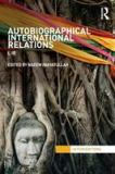 Autobiographical International Relations