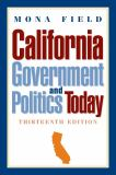 California Government and Politics Today 9780205791460