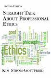 Straight Talk about Professional Ethics 9781935871460