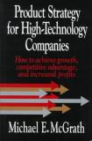 Product Strategy for High Technology Companies 9780786301461