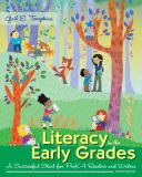 Literacy in the Early Grades 4th Edition