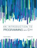 Introduction to Programming with C++ 7th Edition