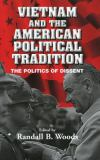 Vietnam and the American Political Tradition 9780521811484