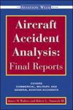 Aircraft Accident Analysis - Final Reports