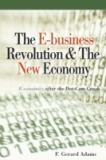 The E-Business Revolution and the New Economy 9780324271515