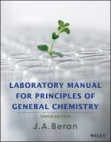Laboratory Manual for Principles of General Chemistry 9781118621516