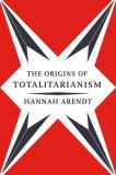 The Origins of Totalitarianism 1st Edition
