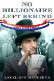 No Billionaire Left Behind 1st Edition