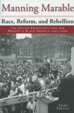 Race, Reform, and Rebellion 9781578061549